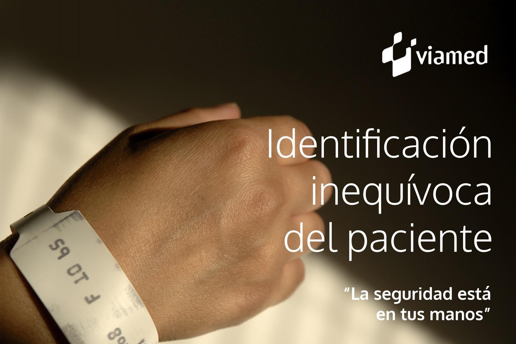 Viamed lanza una campaña para reforzar la adecuada identificación del paciente